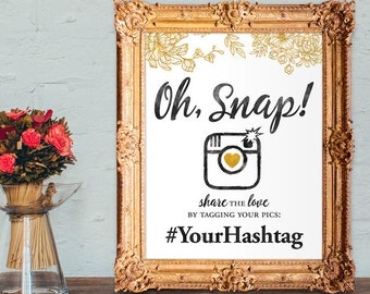 Wedding hashtag sign - oh snap hashtag sign - PRINTABLE - custom colors - 8x10 - 5x7
