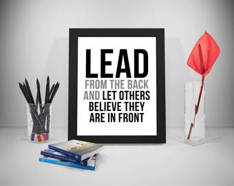 Lead From The Back, Lead Printable Quotes, Leader Quotes, Leadership Quotes, Leadership Quotes Printable, Office Decor, Office Art