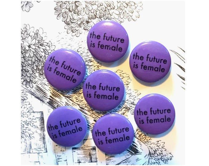 the future is female magnet. Liza Cowan design, remake of Liza Cowan 1975 button.