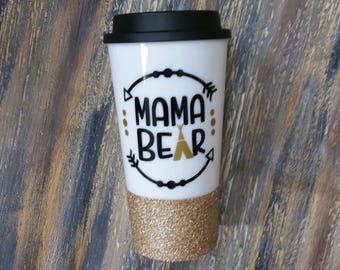 mama bear, mama bear mug, gift for mom, travel coffee mug, glitter coffee mug, to-go coffee mug, new mom mug, mom mug, coffee mugs, tumblers