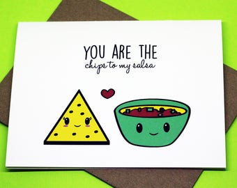 You Are the Chips To My Salsa Funny Romance Friendship Punny Funny Valentine's Day Birthday Just Because Greeting Card