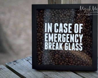 In Case Of Emergency Break Glass Vinyl Decal Sticker BUSINESS - Custom vinyl decal usage and application