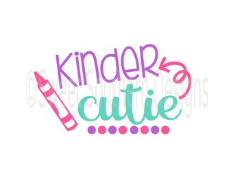 Kinder cutie Kindergarten back to school DXF SVG PDF instant download design for cricut or silhouette