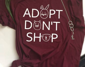 Animal lover shirt, adopt don't shop shirt, dog mom shirt, animal lover clothing, animal rescue shirt, dog rescue shirt, cat rescue shirt,