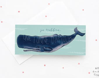 Greeting Card Whale // I give you one tonne of love, Blank card, French wedding card, Valentine's Day card, Love card, Love wishes