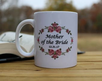 Mother of the Bride / Groom Personalized Coffee Mug Floral Pattern FAST SHIPPING!!
