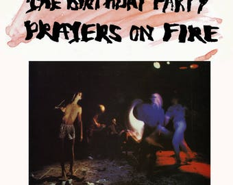 The Birthday Party - Prayers on Fire (150 Gram Red and White Swirl or 200 Gram Black)