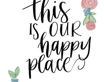 Happy Place Printable