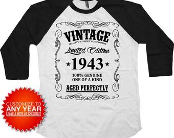 75th Birthday T Shirt Custom Year Bday Present Personalized TShirt Bday Gift Ideas Vintage 1943 Birthday Aged Perfectly Raglan Tee - BG369