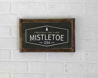 Mistletoe Sign | Christmas Sign | Farmhouse Christmas | Farmhouse Holiday | Christmas Decor | Hand Painted