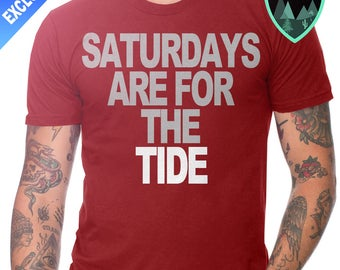Official Saturdays are for the Tide Shirt, University of Alabama Football Shirt, Alabama Roll Tide Shirt, Roll Tide Gift, Crimson Tide Shirt