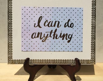 I Can Do Anything 8x10 Canvas Pallet Wall Hanging Print