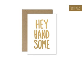 Hey Handsome Happy Anniversary Card