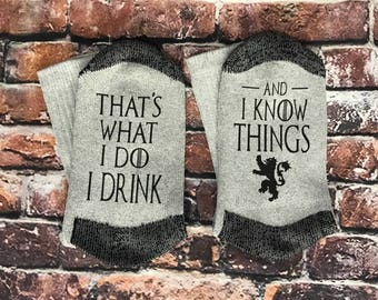 Game of Thrones GoT That's what I do I drink and I know things House Lannister Games of Thrones watch party socks