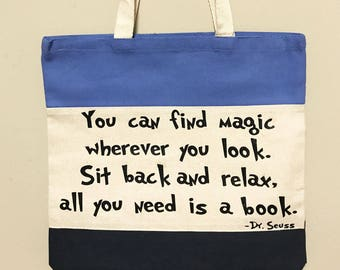 You Can Find Magic Wherever You Look-Dr. Seuss Canvas Tote Bag