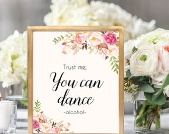Trust Me You Can Dance Sign, Alcohol Sign, Vodka Sign, Beer Table Sign, Alcohol Sign Printable, Wedding Bar Sign, Alcohol Printable, #B512