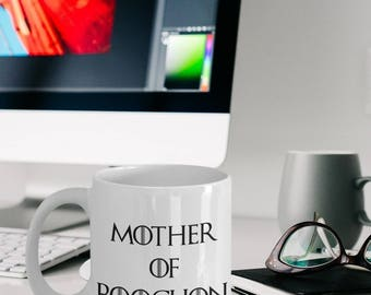 Poochon Gifts - Poochon Mug - Poochon Dog - Poochon Mom - Mother Of Poochon - Mother Of Dragons