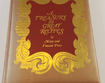 1965 1st Edition - 1st Printing A Treasury of Great Recipes by Mary and Vincent Price | Great Condition