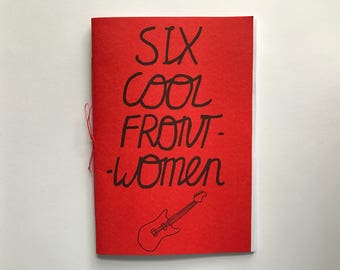 Six Cool Frontwomen: An Original A6 Zine