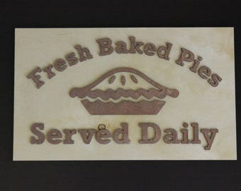 Fresh Baked Pies Sign | Kitchen Signs | Porch Signs | Bakery Signs | Kitchen Signs | Kitchen Decor | Southern Signs | Farmhouse Signs