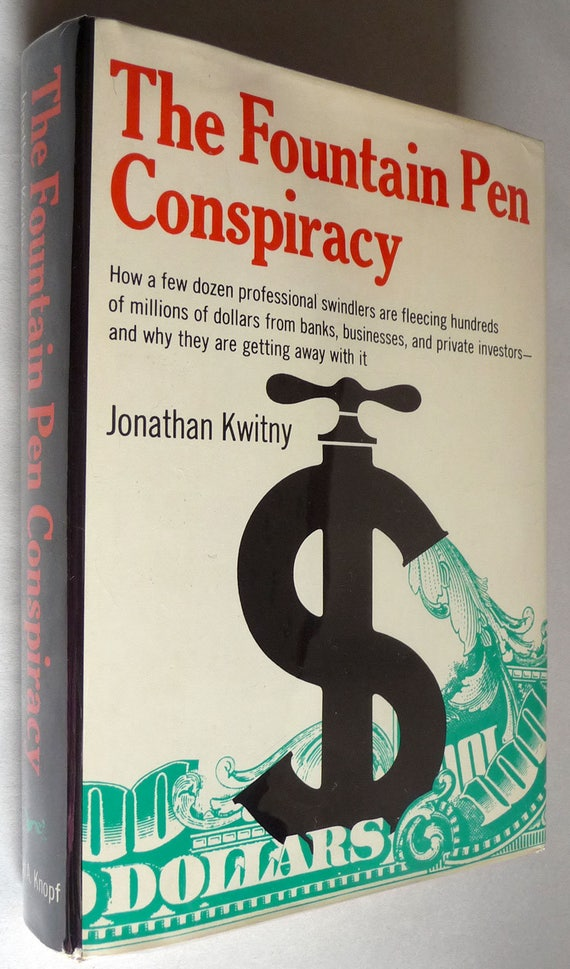 The Fountain Pen Conspiracy 1979 by Jonathan Kwitny - Hardcover HC w/ Dust Jacket DJ - Banking Financial