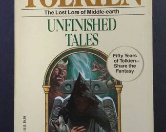 Unfinished Tales , 1992 , J R R Tolkien , Lost Lore of Middle Earth