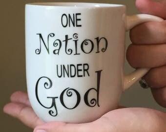 One Nation Under God - Christian Coffee Mug - Psalm 33:12 - Inspirational Mug - Coffee Cup - Christian Gift -Bible Verse - Personalized Mug
