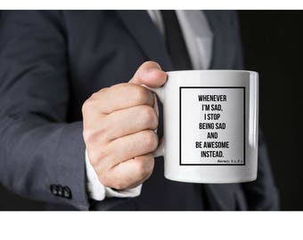 HIMYM coffee mug - Barney Stinson Quote - How I met your mother mug