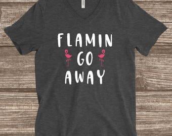 Funny Flamingo T-shirt - Flamin-Go-Away - Flamingo Shirt - Unisex T-Shirt - Women's T-shirt - Pink Flamingo - Trending Tees - Funny Tees