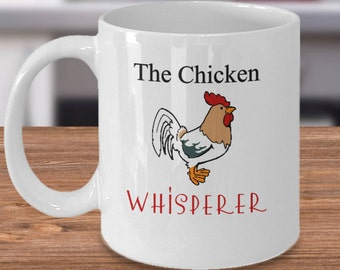 Chicken Mug, Funny Chicken Mug, Chicken Lover Mug, Chicken Whisperer, Chicken Lovers, Chicken Lover Gift, Chicken Gifts, Chicken Lady Gift