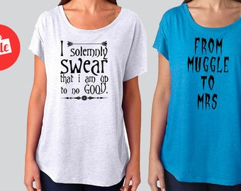 I Solemnly Swear I'm Up To No Good From Muggle To Mrs. Slouchy Dolman Shirt. Off the Shoulder Bridal Party [W0230,W0259][W0196,W0193]