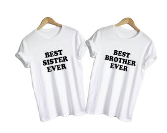 Best Brother Best Sister - shirts v-necks unisex womens family sibling siblings bro sis in law cute present gift birthday love shirt tee