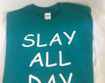 Women's Slay All Day T-Shirt