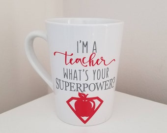 Perfect Teacher Gift! Teaching is my Superpower!