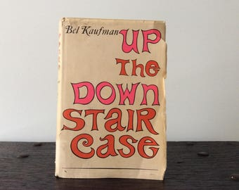 Bel Kaufman Up the Down Stair Case Book / 1964 / 1965 Prentice Hall