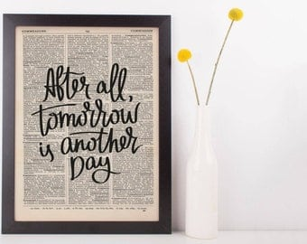 After All Tommorrow is Another Day Dictionary Print