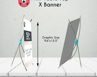Mini Tabletop/ Desktop Portable XBanner - Mini Banner - Portable Desktop Banner - X Banner for Every Occasion