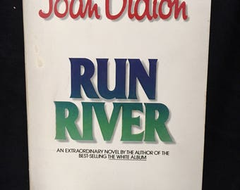 Run River by Joan Didion - 1978 paperback