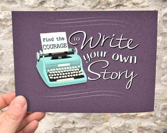 Write Your Own Story - motivational print - digital download