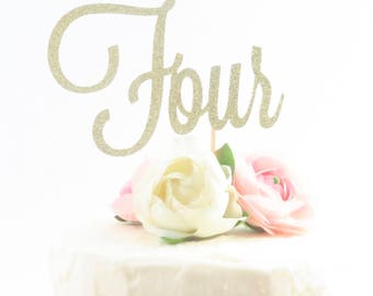 Four Cake Topper - Fourth Birthday Cake Topper - Gold Four