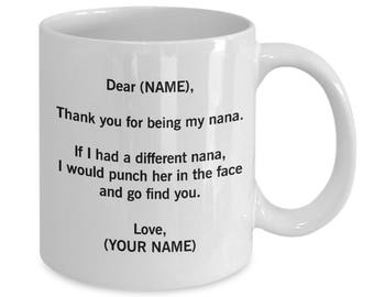 Nana Mug Nana Gift. Gifts For Nana. Nana Coffee Mug. Nana Coffee Cup Personalized Custom Made Anniversary Gift. Thank You For Being My Nana