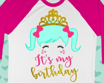 Girls svg - Birthday svg - Birthday girl svg - It's my birthday - Princess svg - Doll svg - Cute - Shirt - Printable- SVG, dxf, png, eps pdf