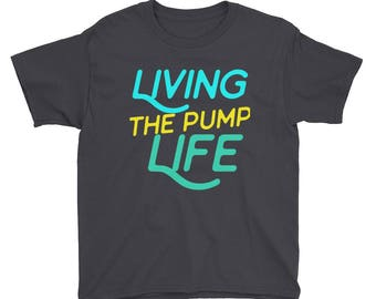 Living the Pump Life Diabetic Youth Short Sleeve T-Shirt