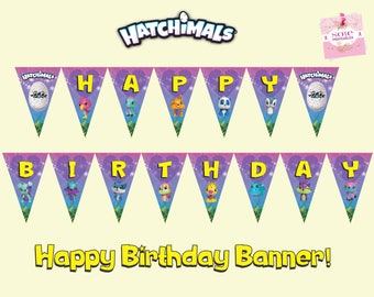 Hatchimals Colleggtibles Flag Banner-Happy Birthday Banner! Instant Download!