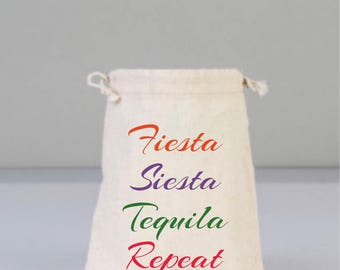 Bachelorette Bag, Fiesta, Siesta, Tequila Repeat,  Drawstring Bag, Wedding Party Favor, Wedding Gift, Cotton Party Gift, Bachelorette Gift