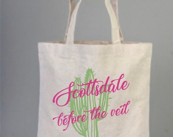 Scottsdale, Scottsdale Before The Veil, Scottsdale Bachelorette Party Favors, Bachelorette Party Tote, Cactus Scottsdale Arizona, Scottsdale
