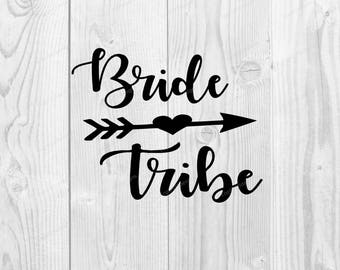 Bride Tribe SVG- DXF PNG included - design for cricut or silhouette printing file