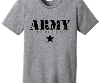 Women's Army Never Surrender T-Shirt