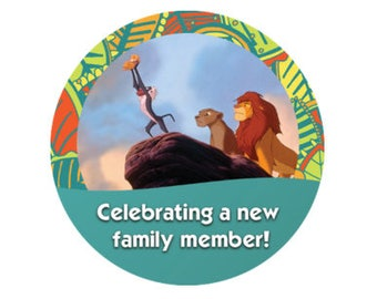 Celebrating A New Family Member Button - Lion King Inspired Button - Theme Park Button - Disney Park Button