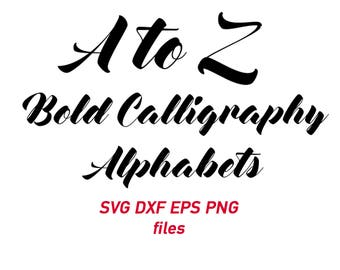 calligraphy svg, font svg, calligraphic font svg, letter, alphabet, stencil, decal, iron on, handwritten, cut file, eps, dxf, png, cursive